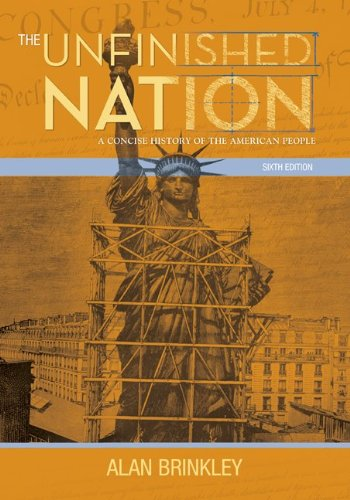 9780073385525: The Unfinished Nation: A Concise History of the American People