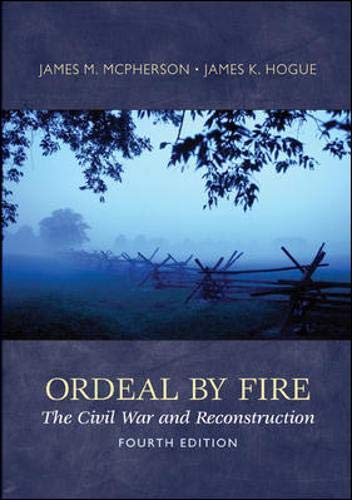 9780073385556: Ordeal By Fire: The Civil War and Reconstruction