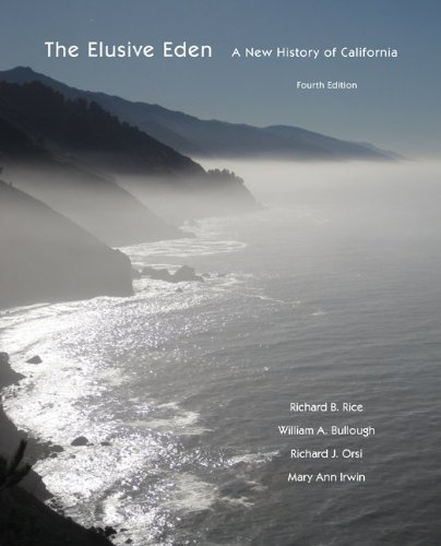 9780073385563: The Elusive Eden: A New History of California