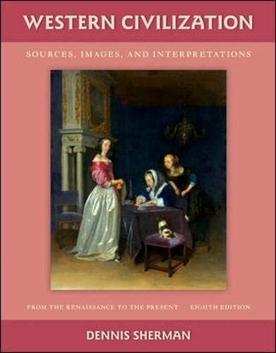 9780073385600: Western Civilization: Sources, Images, and Interpretations, from the Renaissance to the Present