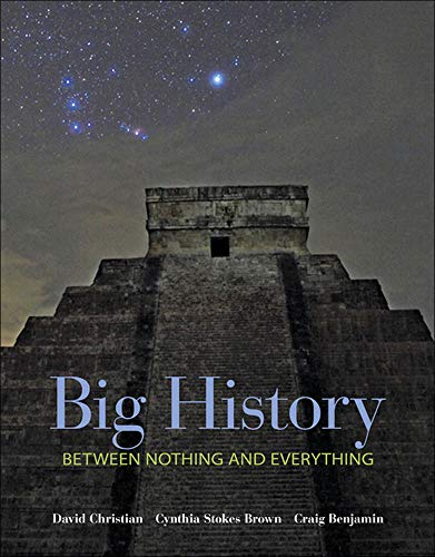 9780073385617: Big History: Between Nothing and Everything