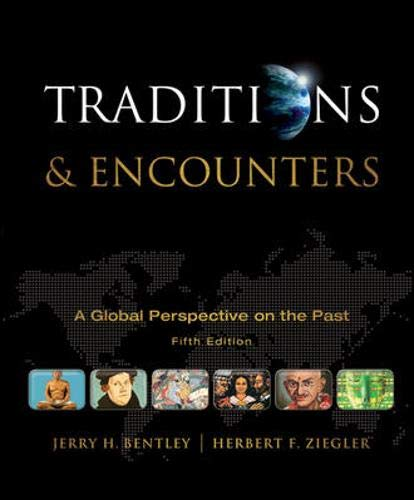 9780073385648: Traditions & Encounters: A Global Perspective on the Past