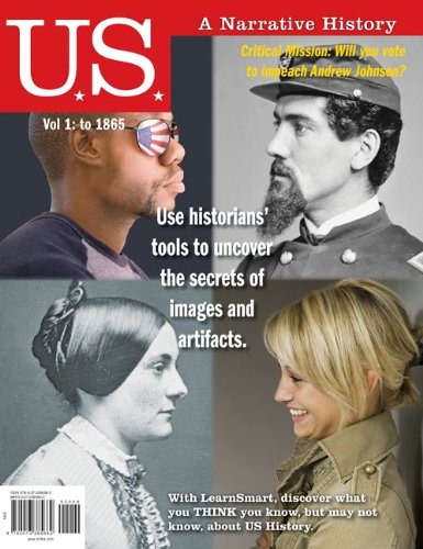 9780073385662: US: A Narrative History Volume 1: To 1865