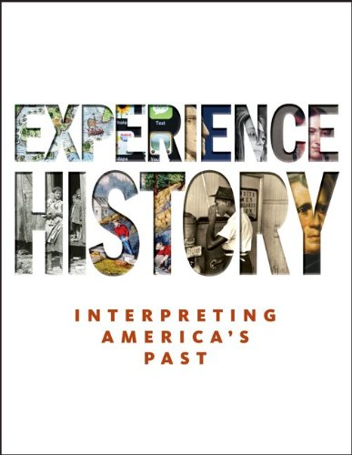 9780073385679: Experience History: Interpreting America's Past