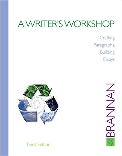 9780073385686: A Writer's Workshop: Crafting Paragraphs, Building Essays