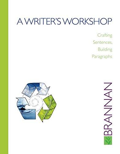9780073385716: A Writer's Workshop: Crafting Sentences, Building Paragraphs