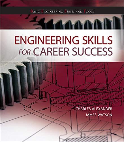 Engineering Skills for Career Success (9780073385921) by Charles K Alexander; James Watson