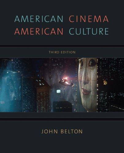 American Cinema American Culture 3rd Edition: John Belton