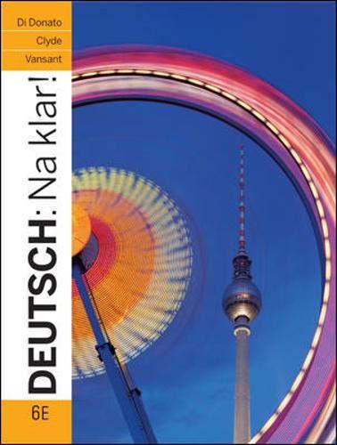 9780073386331: Deutsch: Na klar! An Introductory German Course 6th Edition