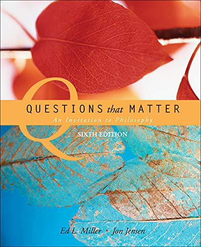 9780073386560: Questions that Matter: An Invitation to Philosophy