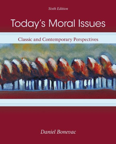 9780073386690: Today's Moral Issues: Classic and Contemporary Perspectives