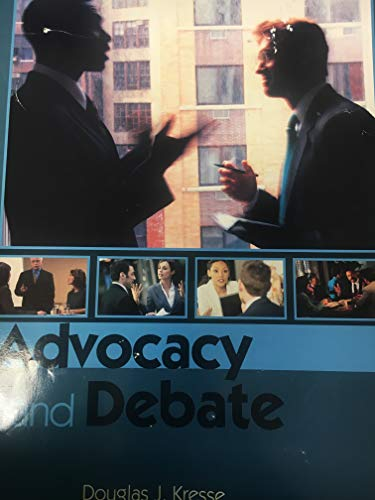 9780073387550: Advocacy and Debate