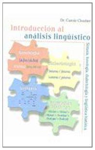 9780073388564: Introduccion Al Analisis Linguistico. Sintaxis, Fonologia, Dialectologia Y Linguistica Historica