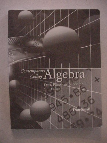 9780073394879: Contemporary College Algebra Data Functions Modeling