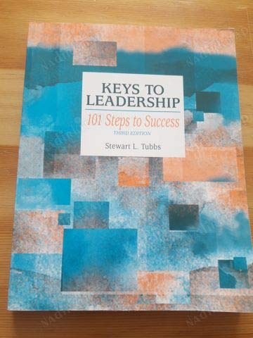 9780073396156: Keys to Leadership: 101 Steps to Success