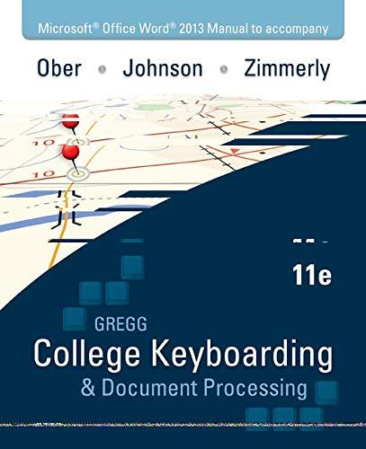 Microsoft Office Word 2013 Manual to Accompany: Ober, Scot; Johnson,