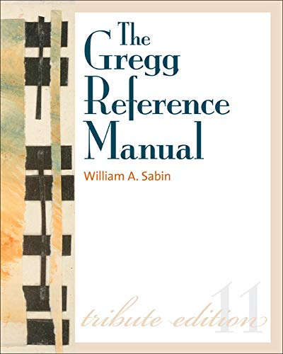 9780073397108: The Gregg Reference Manual: A Manual of Style, Grammar, Usage, and Formatting Tribute Edition
