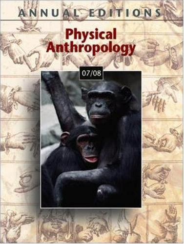 9780073397269: Annual Editions: Physical Anthropology 07/08