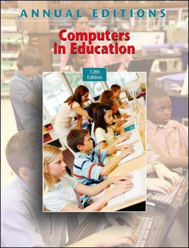 9780073397276: Annual Editions: Computers in Education, 12/e