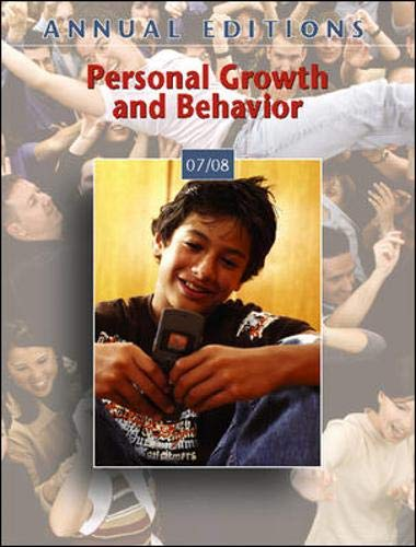 Annual Editions: Personal Growth and Behavior 07/08: Karen G Duffy