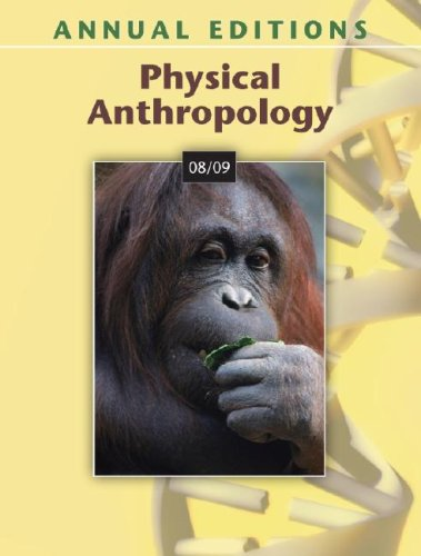 9780073397528: Physical Anthropology 08/09 (Annual Editions)