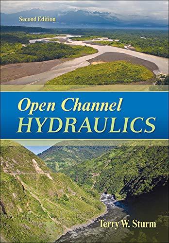 Open Channel Hydraulics: Sturm, Terry