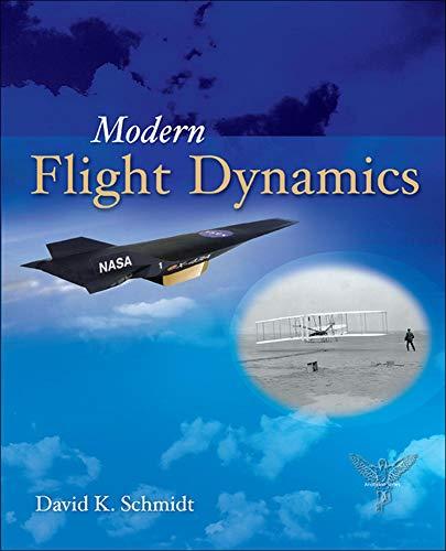 9780073398112: Modern Flight Dynamics