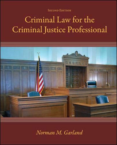 9780073401256: Criminal Law for the Criminal Justice Professional
