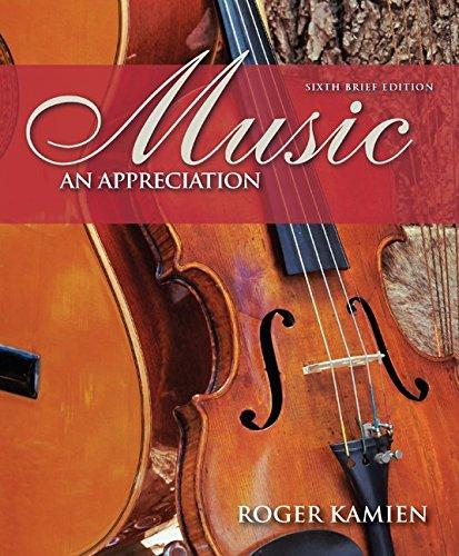Music : An Appreciation: Roger Kamien