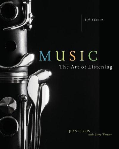 Music: The Art of Listening: Jean Ferris, Larry