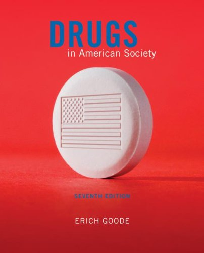 9780073401492: Drugs in American Society
