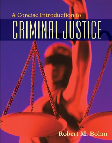 9780073401508: A Concise Introduction to Criminal Justice