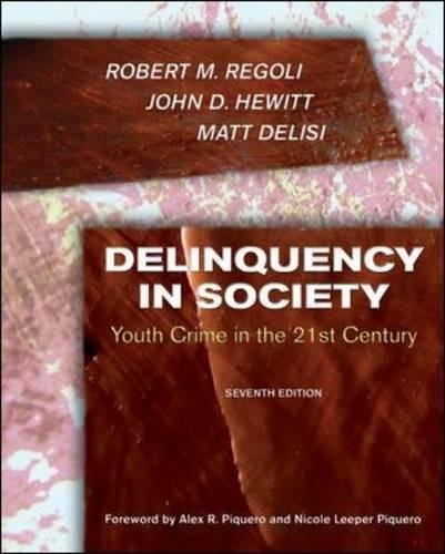 9780073401546: Delinquency in Society:: Youth Crime in the 21st Century
