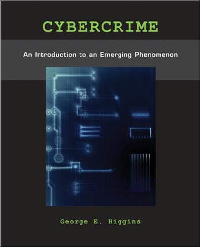 9780073401553: Cybercrime: An Introduction to an Emerging Phenomenon