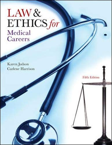 9780073402062: Law & Ethics for Medical Careers