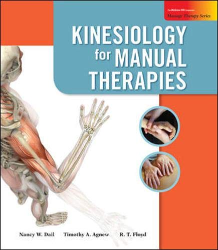 9780073402079: Kinesiology for Manual Therapies (Massage Therapy)