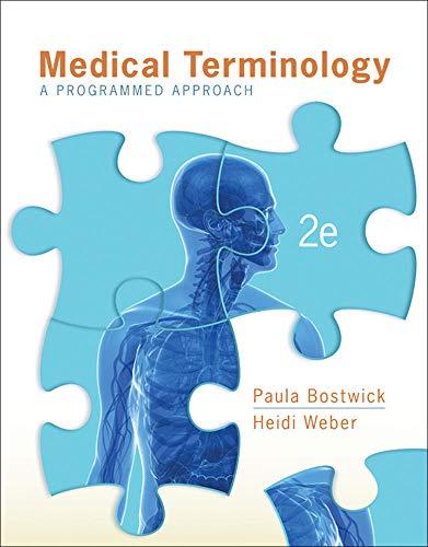 Medical Terminology: A Programmed Approach: Weber, Heidi, Bostwick,