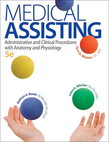 9780073402321: Medical Assisting: Administrative and Clinical Procedures with A&P: Administrative and Clinical Procedures with Anatomy and Physiology