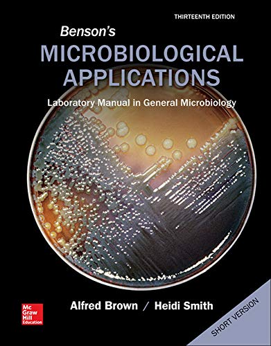 9780073402413: Benson's Microbiological Applications, Laboratory Manual in General Microbiology, Short Version