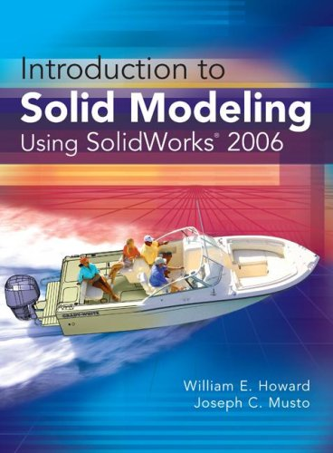 9780073402444: Introduction to Solid Modeling Using SolidWorks 2006