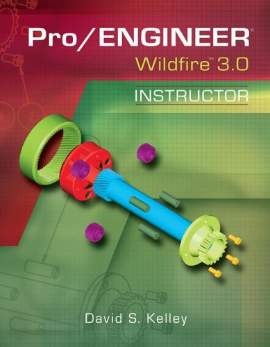 9780073402451: Pro/Engineer Wildfire 3.0 Instructor (McGraw-Hill Graphics)