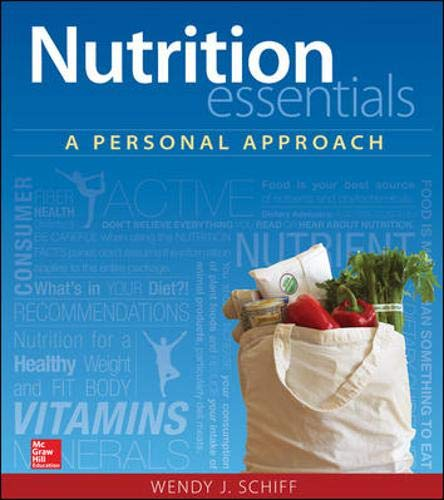 Nutrition Essentials: A Personal Approach: Schiff, Wendy J