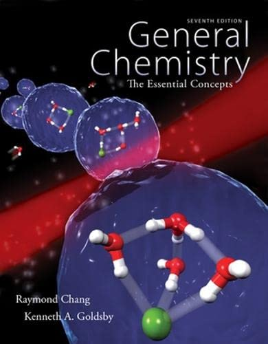 General Chemistry: The Essential Concepts: Chang Dr., Raymond;