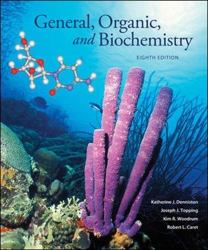 General, Organic and Biochemistry: Topping, Joseph; Denniston,