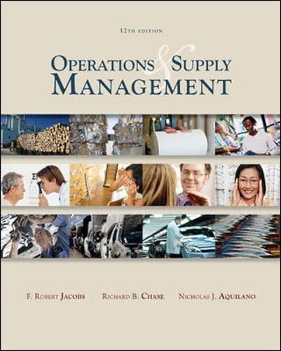Operations and Supply Management: Jacobs, F. Robert;Aquilano,
