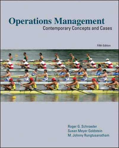 Operations Management: Contemporary Concepts and Cases (Mcgraw-hill/Irwin: Schroeder, Roger; Goldstein,