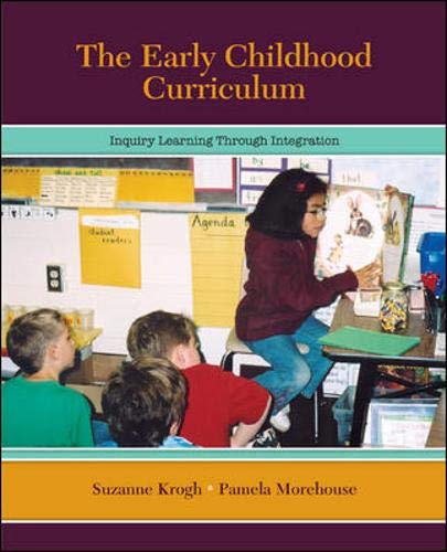 9780073403779: The Early Childhood Curriculum: Inquiry Learning Through Integration