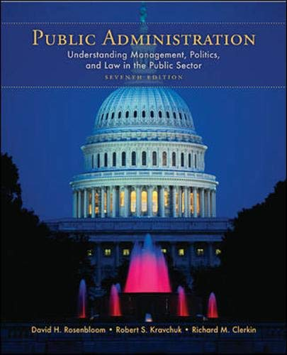 9780073403892: Public Administration: Understanding Management, Politics, and Law in the Public Sector
