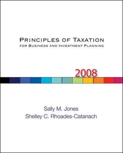 9780073403953: Principles of Taxation for Business and Investment Planning, 2008 Edition