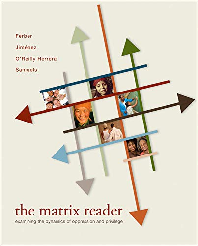 9780073404110: The Matrix Reader: Examining the Dynamics of Oppression and Privilege